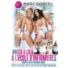 Anissa et Lola à l'école d'infirmières - DVD Marc Dorcel