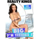 Big f'n titties 5 - DVD Reality Kings