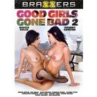 Bonnes Filles Deviennent Salopes - DVD Brazzers