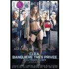 Cléa banquière très privée - DVD Marc Dorcel