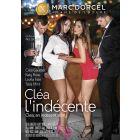 Cléa l'indécente - DVD Marc Dorcel