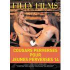 Cougars perverses pour jeunes perverses 14 - DVD Filly Films
