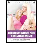 Cougars perverses pour jeunes perverses 10 - DVD Filly Films