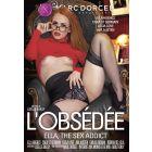 L'obsédée - DVD Marc Dorcel