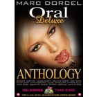 Oral Deluxe Anthology