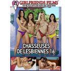 Chasseuses de lesbiennes 16 - DVD Girlfriends Films
