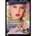 Les mauvaises rencontres - DVD Marc Dorcel