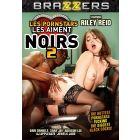 Les Pornstars les aiment noirs 2 - DVD Brazzers