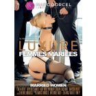 Luxure femmes mariées - DVD Marc Dorcel