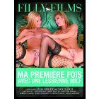 Ma première fois avec une lesbienne Milf - DVD Filly Films