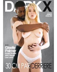 30 cm par derrière - DVD Dark X
