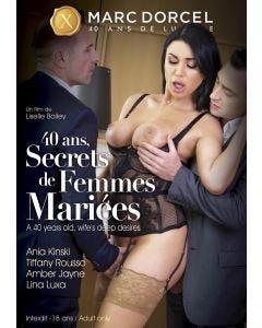 40 ans, secrets de femmes mariées - DVD Marc Dorcel