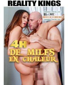4h de milfs en chaleur - DVD Reality Kings