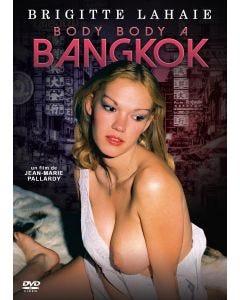 Body body à Bangkok - Brigitte Lahaie