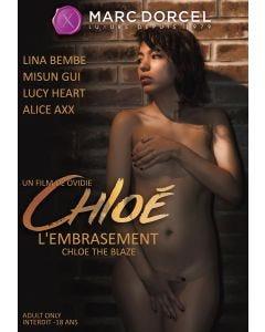 Chloé l'embrasement - DVD Marc Dorcel