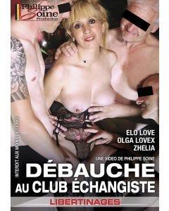 Débauche au club échangiste - DVD Philippe Soine Production