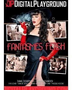 Fantasmes Fetish - DVD Digital Playground