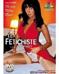 Le Fétichiste DVD Dorcel
