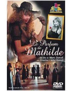 Le parfum de Mathilde - DVD Marc Dorcel