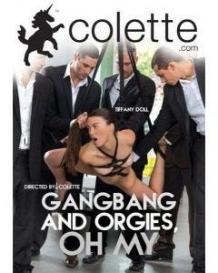 Gangbang And Orgies, Oh My - DVD Colette