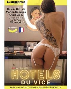Hôtels du vice - DVD Banane Prod
