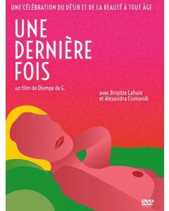 Une dernière fois - Le film ultime de Brigitte Lahaie