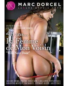 40 ans...la Femme de Mon Voisin
