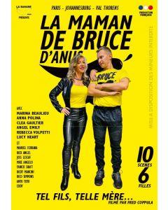 La maman de Bruce d'anus - DVD Banane Prod
