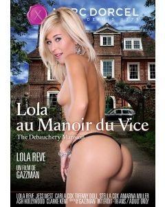 Lola au manoir du vice - DVD Marc Dorcel
