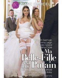 Ma belle-fille est une putain - DVD Marc Dorcel