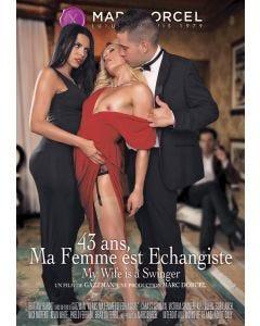 43 ans ma femme est échangiste - DVD Marc Dorcel