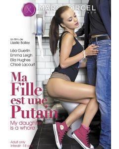 Ma fille est une putain - DVD Marc Dorcel