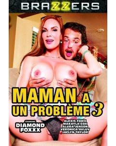 Maman a un problème 3 - DVD Brazzers