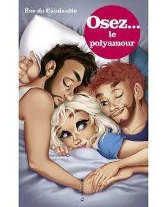 Osez le Polyamour - Livre Erotique
