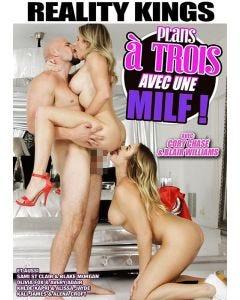 Plan à trois avec une Milf - DVD Reality Kings