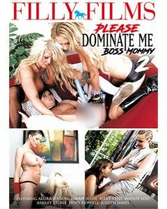 Please Dominate Me Boss Mommy 2 - DVD Filly Films