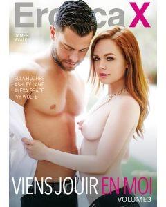 Viens jouir en moi 3 - DVD Erotica X