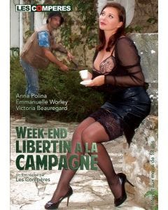 Libertine weekend in the countryside- DVD Les Compères