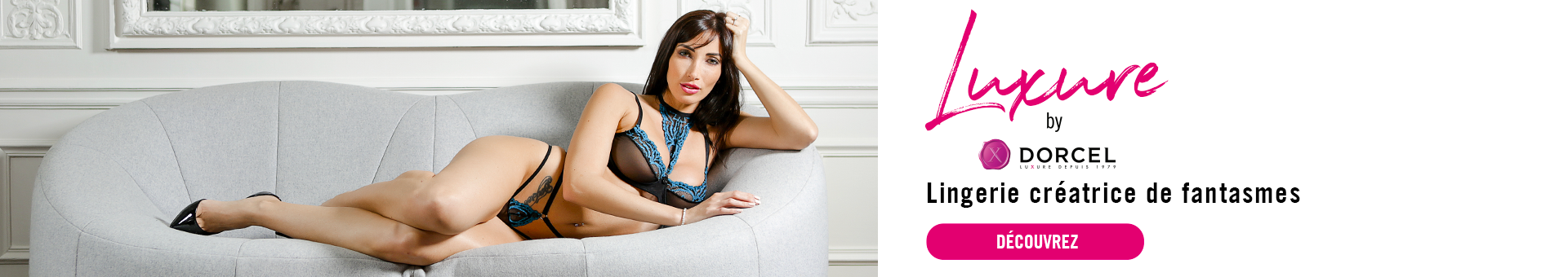 Luxure by Dorcel - Collection Lingerie Sexy